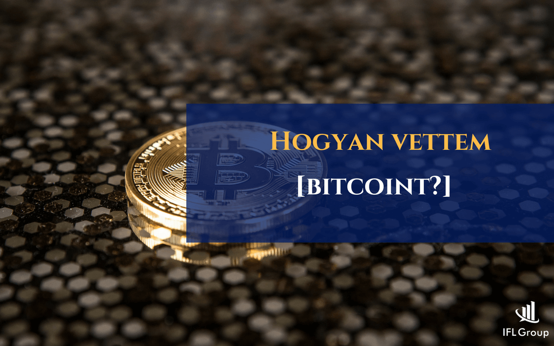Hogyan vettem Bitcoint?