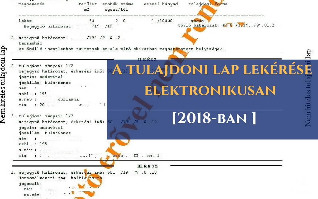 A tulajdoni lap lekérése elektronikusan 2018-ban