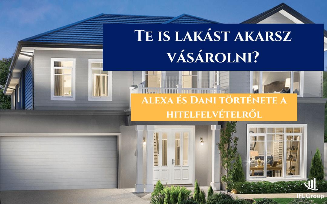 Alexa és Dani lakáshitelt vett fel – vélemény