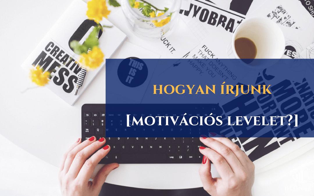 hogyan írjunk motivációs levelet?