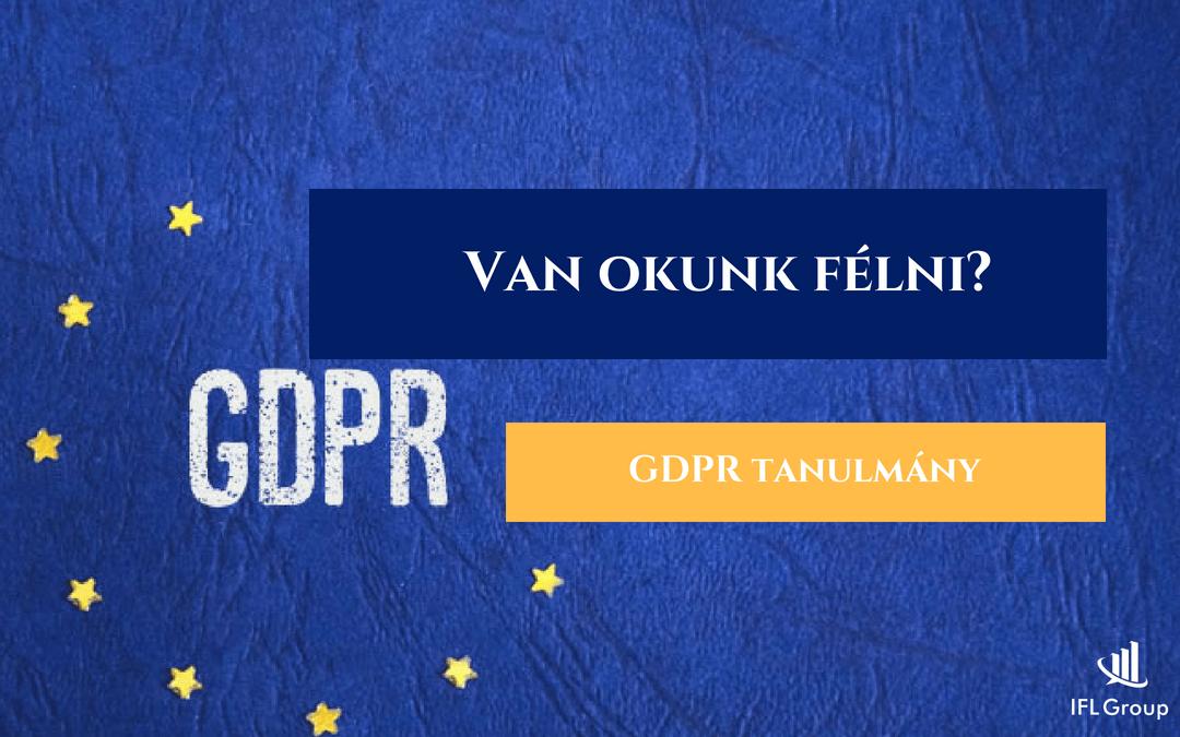 GDPR adatkezelési körkép – Van okunk félni? [tanulmány]