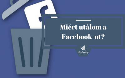 Miért gyűlölöm a Facebookot?