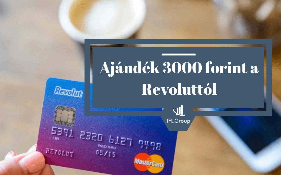 3000 forint ajándék a Revolut-tól