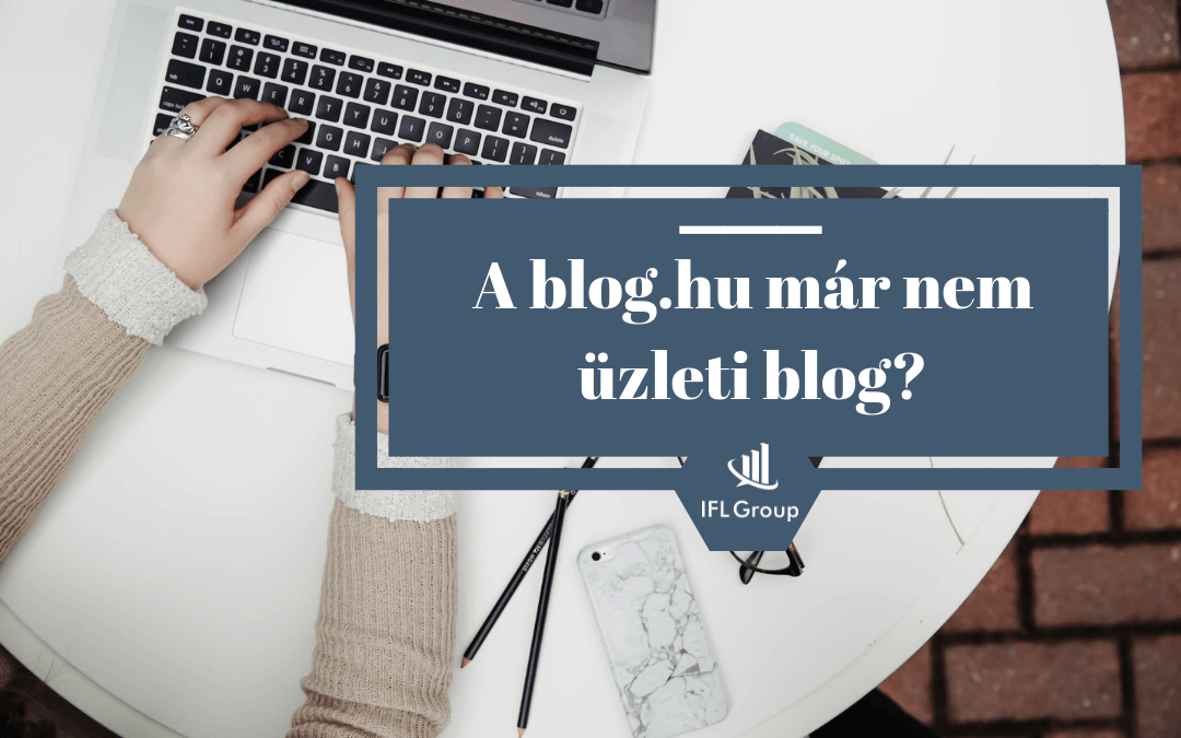 A blog.hu halála üzleti blogolásnál?