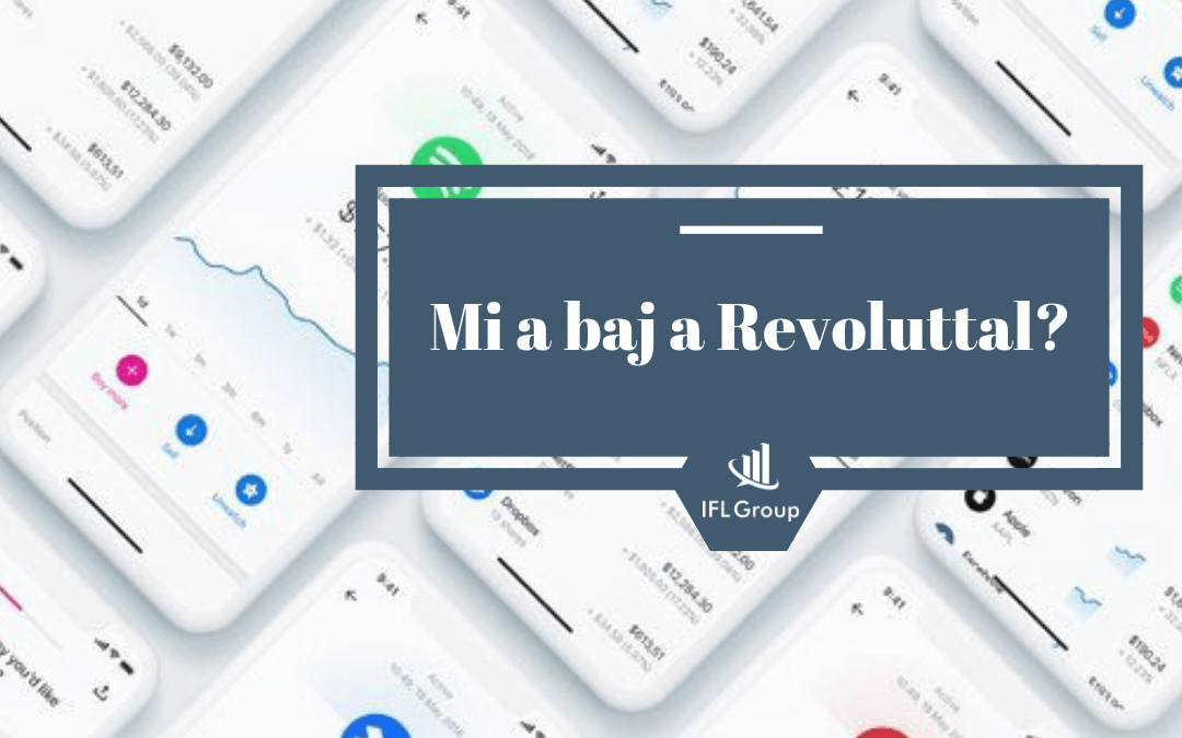 Mi a baj a Revoluttal?