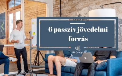 6 passzív jövedelmi forrás